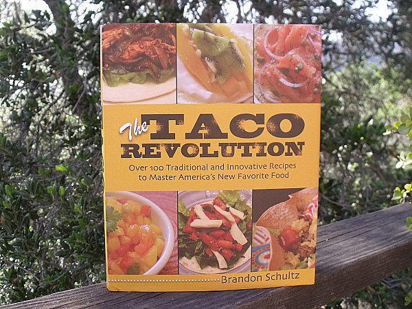 The Taco Revolution Cookbook