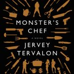 Monster's Chef by Jervey Tervalon
