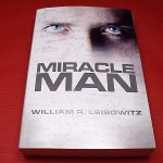 Miracle Man by William Liebowitz