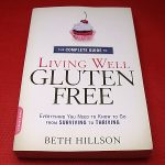 The Complete Guide to Living Well Gluten-Free