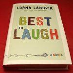 Best to Laugh by Lorna Landvik