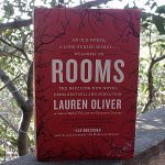 Rooms: A Novel by Lauren Oliver