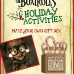 The Boxtrolls Printable Holiday Gift Box Craft