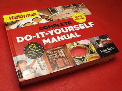 The Family Handyman Complete Do-it-Yourself Manual