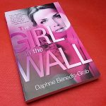 The Girl in the Wall by Daphne Benedis-Grab