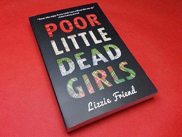 Poor Little Dead Girls by Lizzie Friend