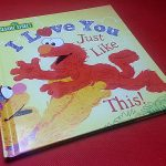 I Love You Just Like This! Sesame Street Book