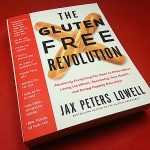 The Gluten Free Revolution by Jax Peters Lowell