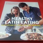 Healthy Latin Eating Cookbook