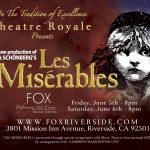 Les Miserables – Fox Performing Arts Center – Riverside, California