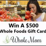 $500 Whole Foods Gift Card Giveaway – EXPIRED