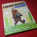 Elwood Bigfoot Children's Book