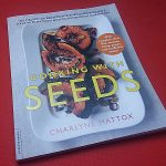 Cooking with Seeds by Charlyne Mattox