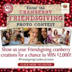 Cranberry Friendsgiving Photo Contest – Ends 12/14/15