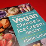 Vegan Cheese and Ice Cream Recipe Book