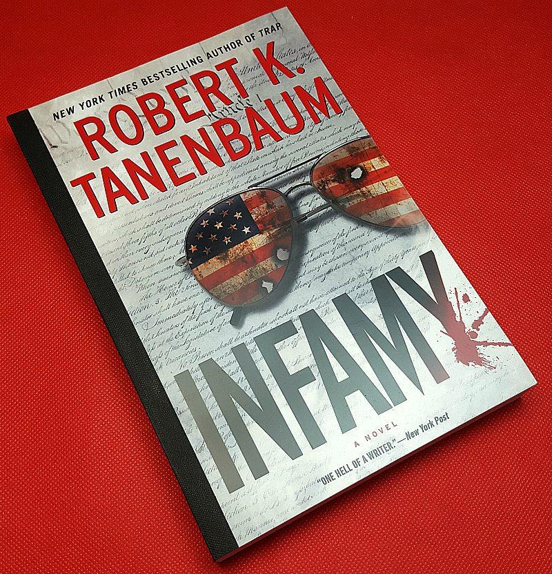 Infamy: A Butch Karp-Marlene Ciampi Thriller