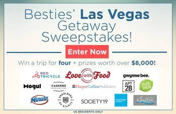 Besties' Las Vegas Getaway Sweepstakes – Ends 5/15/17