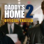 Daddy's Home 2 in Theaters November 2017