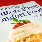 Gluten Free Comfort Food Cookbook
