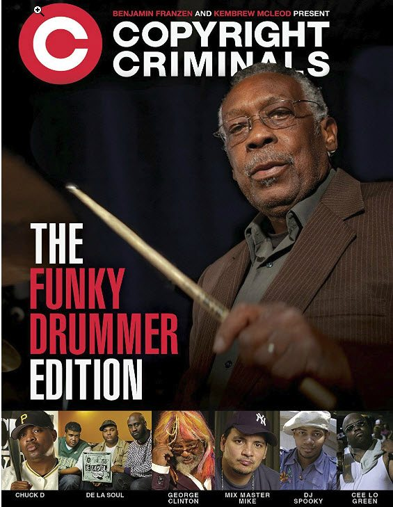 Copyright Criminals DVD Funky Drummer Edition