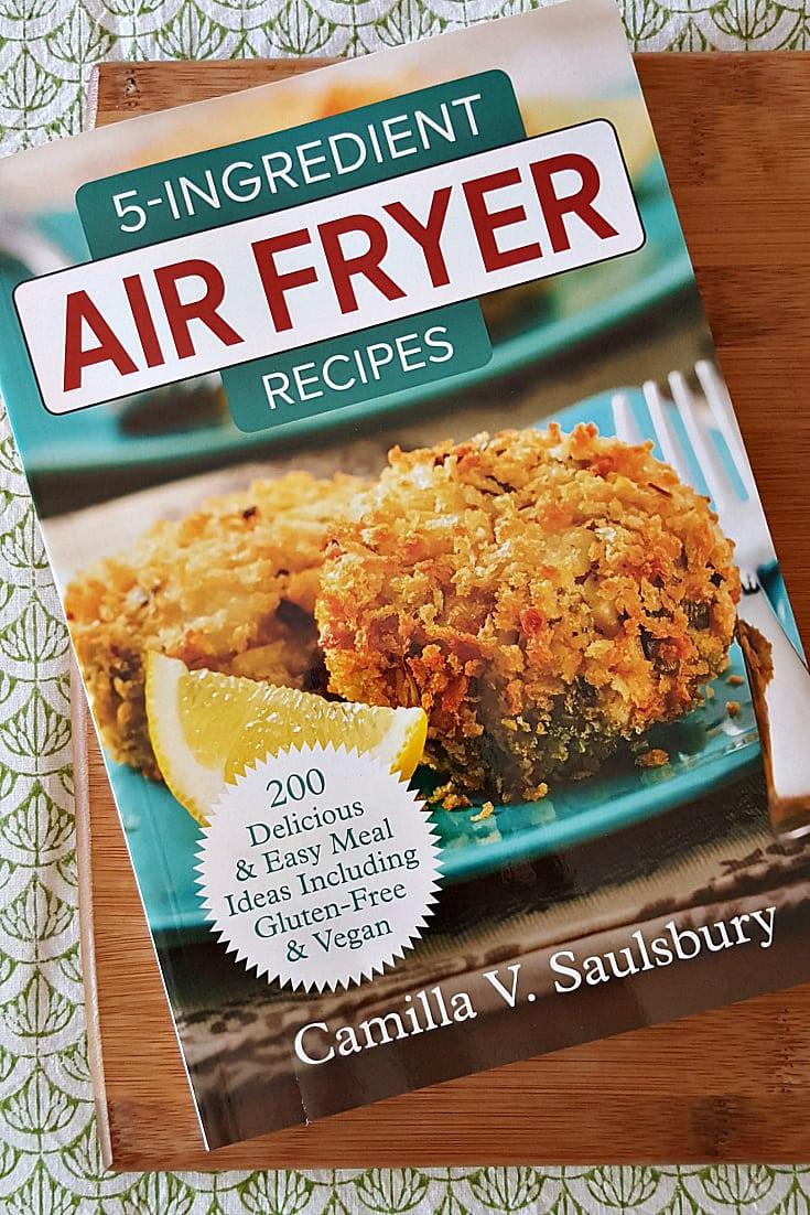 5 ingredient air fryer recipes cookbook