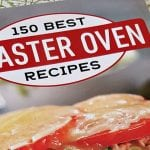 Best Toaster Oven Recipes Cookbook