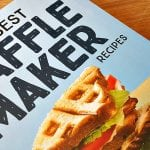 Best Waffle Recipes Cookbook Giveaway – Ends 7/26/18