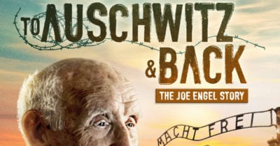 To Auschwitz and Back DVD – 5 winners – Ends 8/29/18