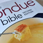 Fondue Bible Cookbook Giveaway – Ends 11/19/18