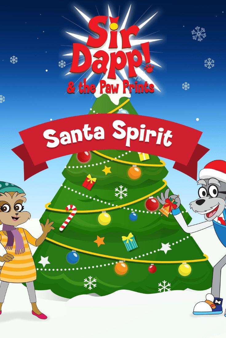 Santa Spirit Song - Holiday Music Christmas Song from Sir Dapp and the Paw Prints