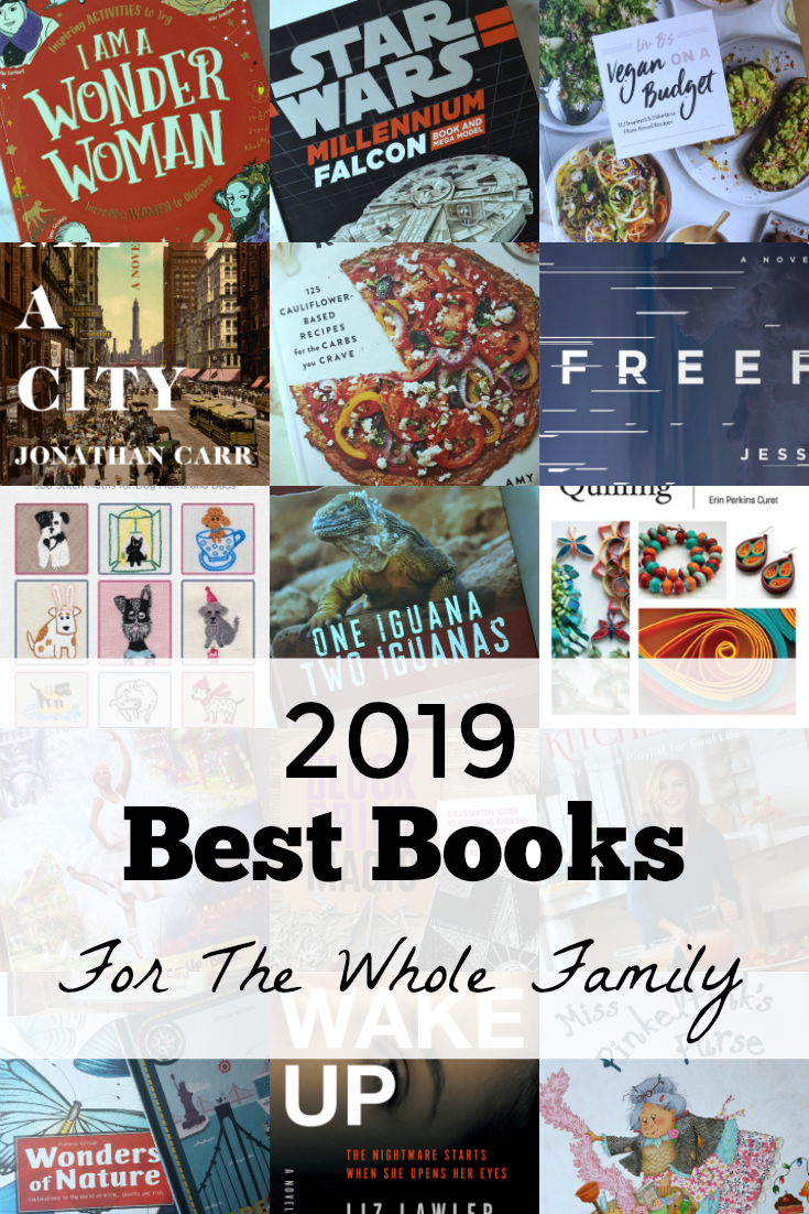 2019 Best Books for The Whole Family - Gift guide for fiction, non-fiction, children's books, picture books, chapter books, novels, thrillers, craft books and activity books - Something for everyone!