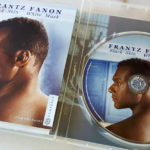 Frantz Fanon: Black Skin, White Mask Giveaway