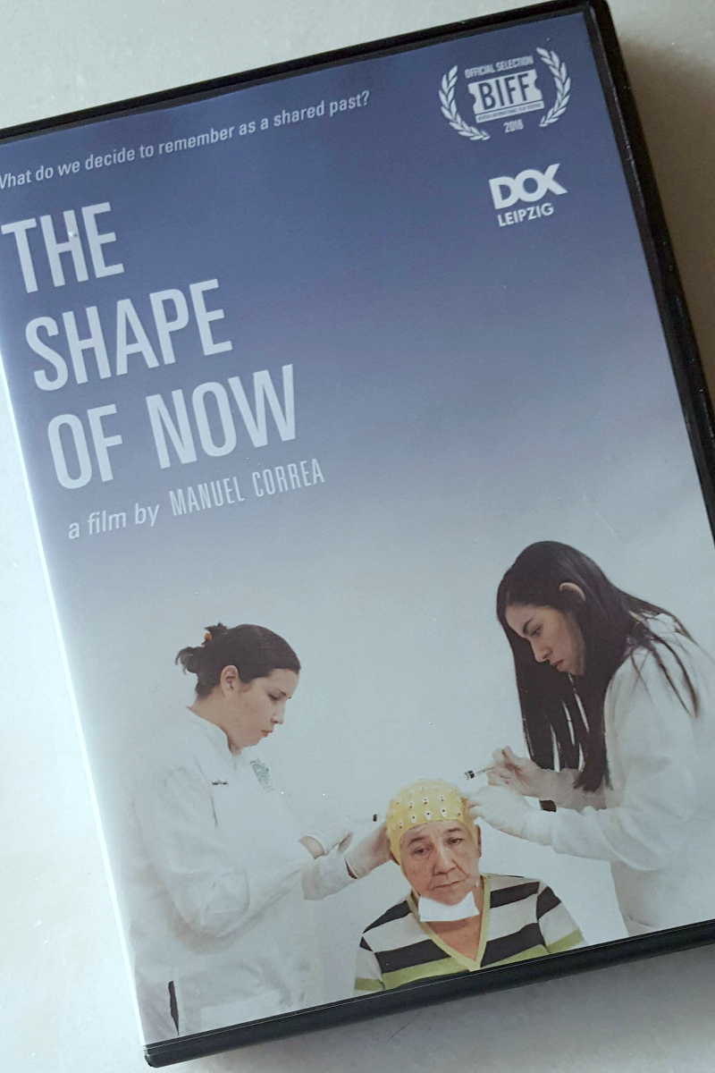 The Shape of Now DVD - A film by Manuel Correa