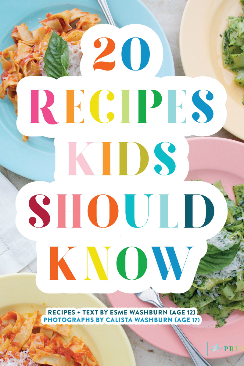 teen cookbook recipes kids should know