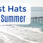 Best Hats for Summer Sunshine
