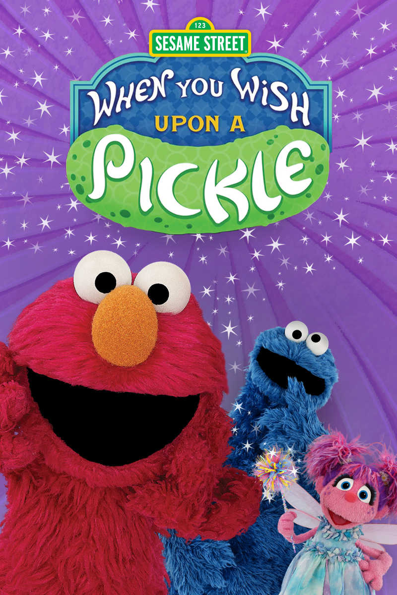 Sesame Street Special: When You Wish Upon a Pickle