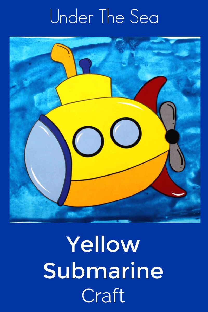 Yellow Submarine Craft with Free Template #YellowSubmarine #UnderTheSea #Submarine #SubmarineCraft #YellowSubmarineCraft
