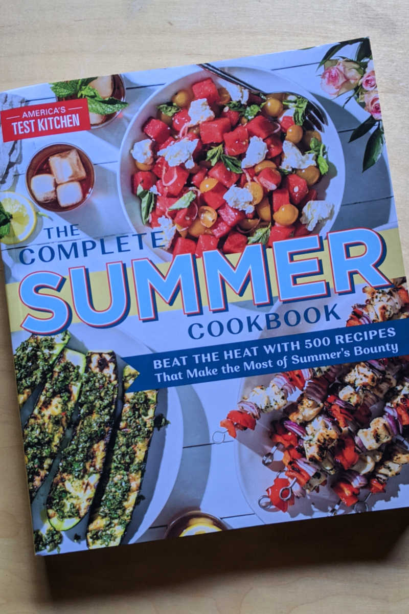The Complete Summer Cookbook - What to Eat in The Heat