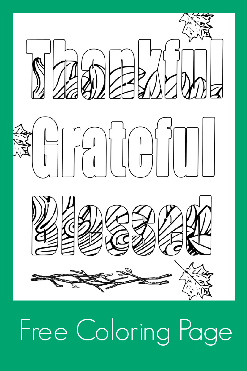 Thankful Grateful Blessed Coloring Page #thanksgiving #freecoloringpage #freeprintable