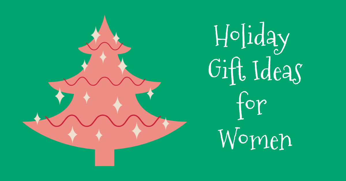 feature Holiday Gift Ideas for Women