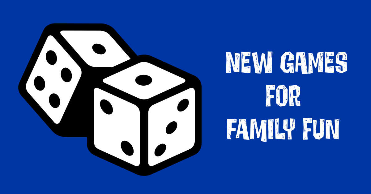 new games for family fun.