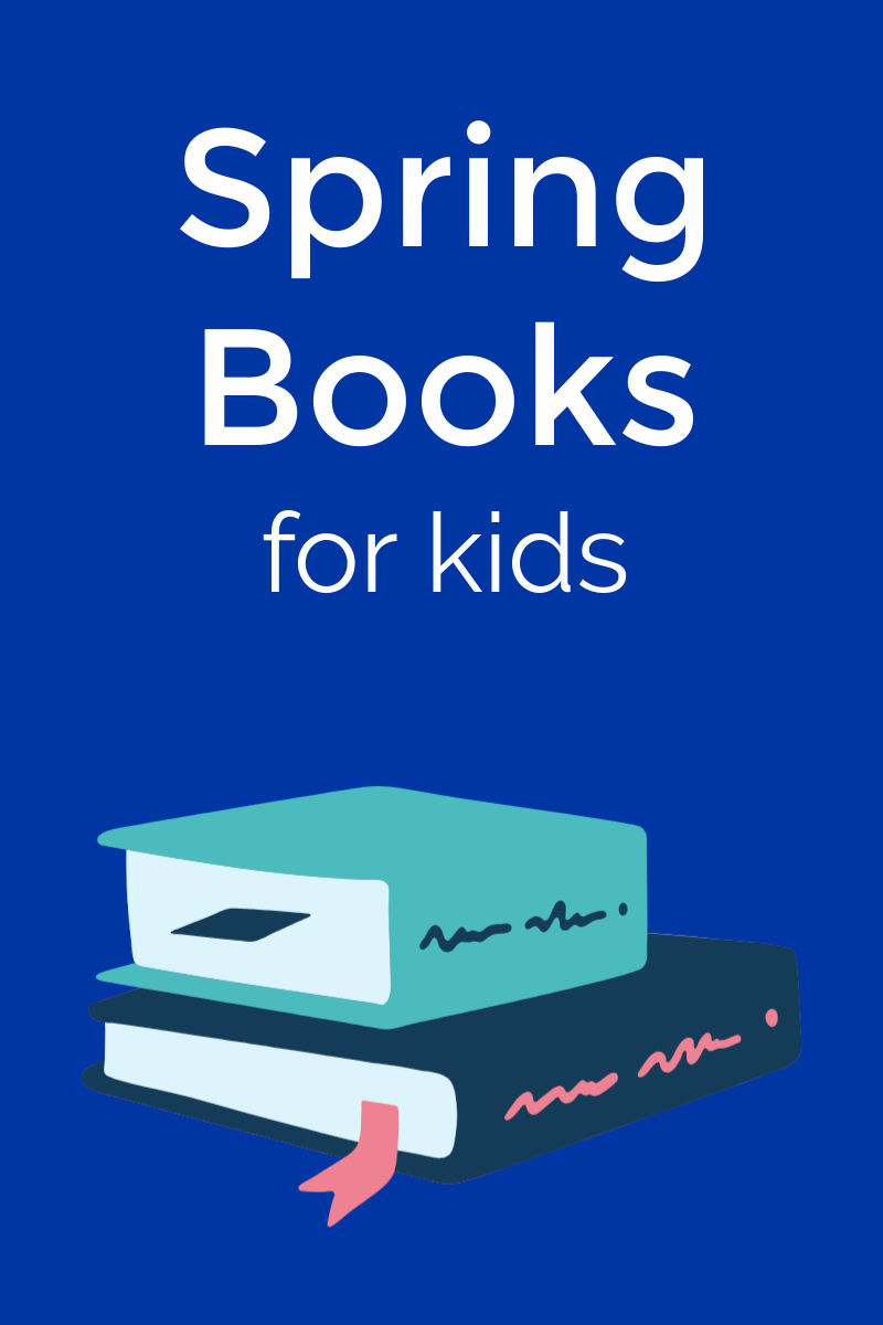 Check out all these new Spring children's books, so that you can encourage your kids to entertain themselves and expand their minds.
