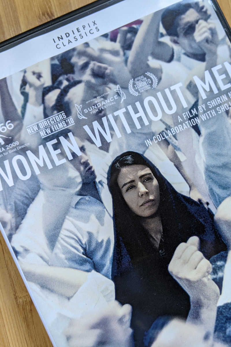 Shirin Nashat's film, Women without Men, is a poignant drama set in Iran and based on the novel by Shahrnush Parsipur.