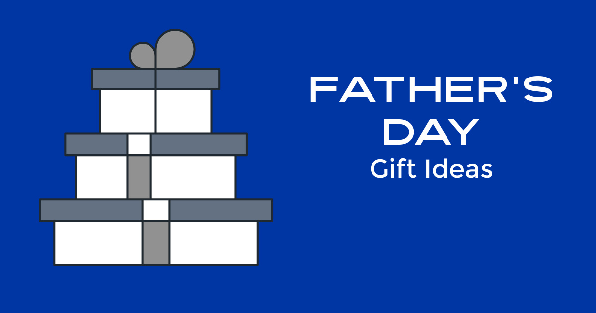 feature fathers day gift ideas.
