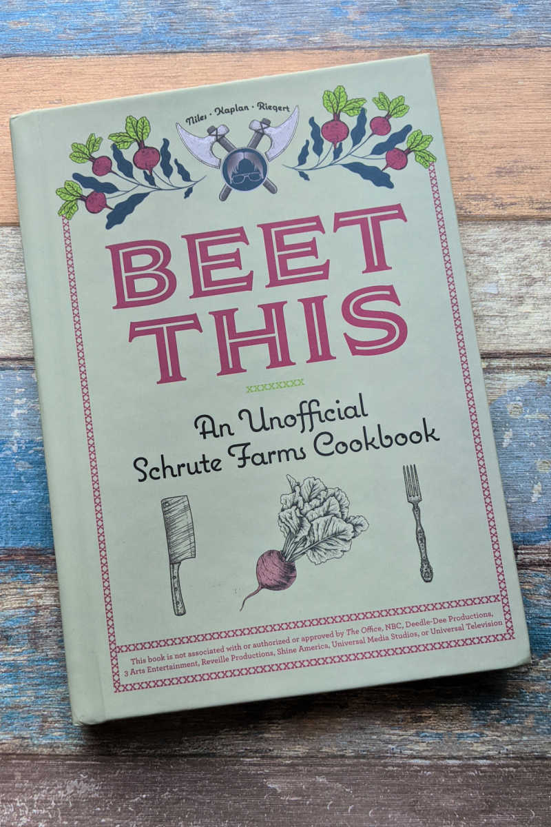 Fans of The Office TV series and beet lovers will enjoy Beet This, which is an Unofficial Schrute Farms Cookbook.