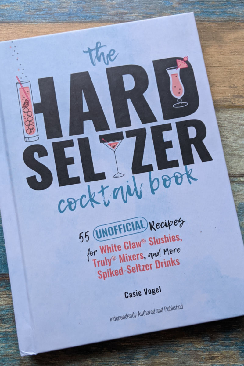 Open up The Hard Seltzer Cocktail Book, when you want to make and enjoy fun, delicious and trendy cocktails at home.