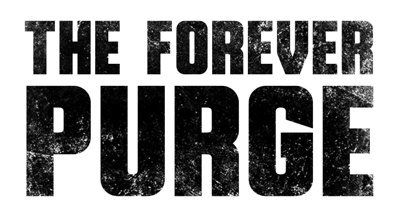 text the forever purge