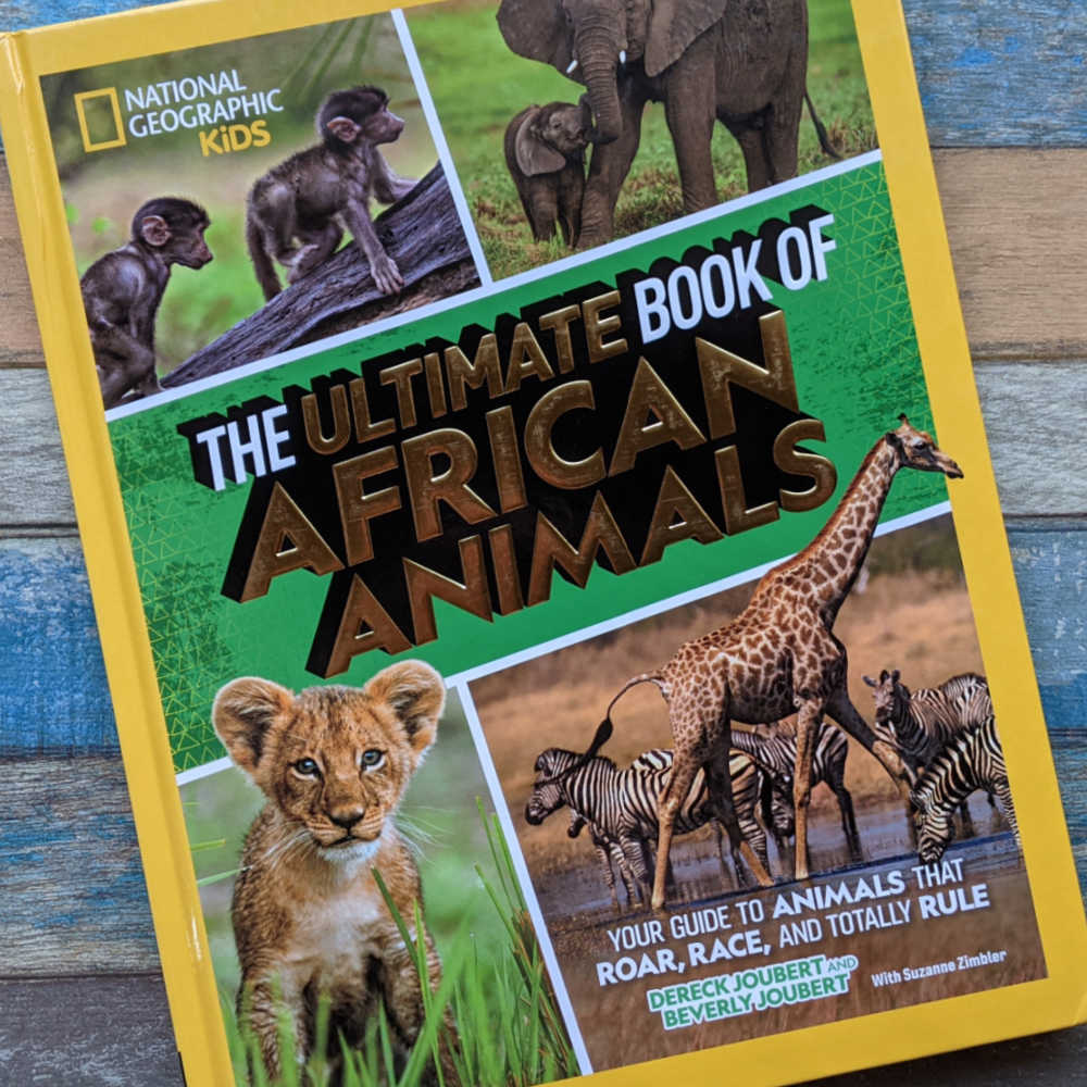 the ultimate book of african animals for kids